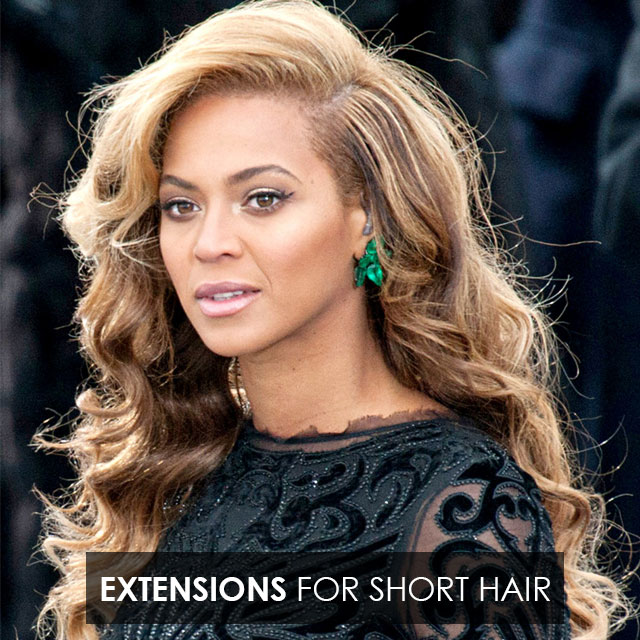 Beyonce hair extensions for short hair